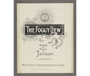 """The foggy dew. Words and music by """"Iascaire"""""""